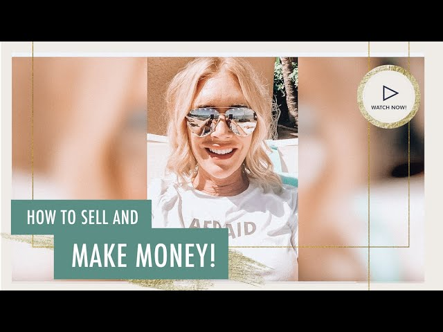 How To Sell And Make Money