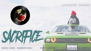 Sacrifice   Harinder Samra   Dreamboy   New Punjabi Song 2018