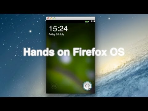 Firefox OS Hands on