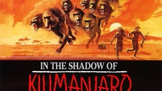 IM SCHATTEN DES KILIMANDSCHARO a.k.a. IN THE SHADOW OF THE KILIMANJARO - Trailer (1986, German)