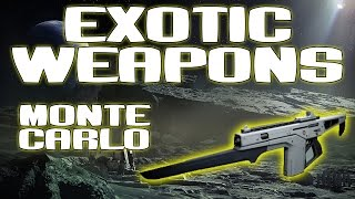 How to get Exotic Weapons (Monte Carlo) - Exotic Auto Rifle Overview