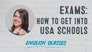 What exams do I need to study in the USA? | ABA English