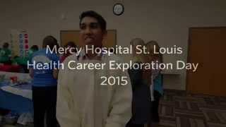 Mercy STL Health Career Exploration Day 2015