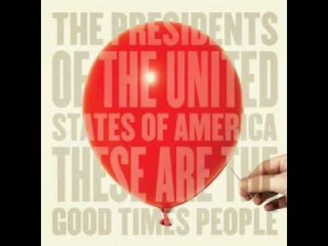 Download The Presidents of the USA -  More Bad Times