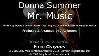 """Donna Summer - Mr. Music LYRICS - SHM """"Crayons"""" 2008"""