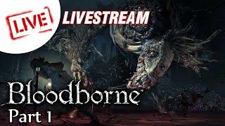 ย้อนหลัง Bloodborne พรีแพรทู DLC: The Old Hunter Part 1