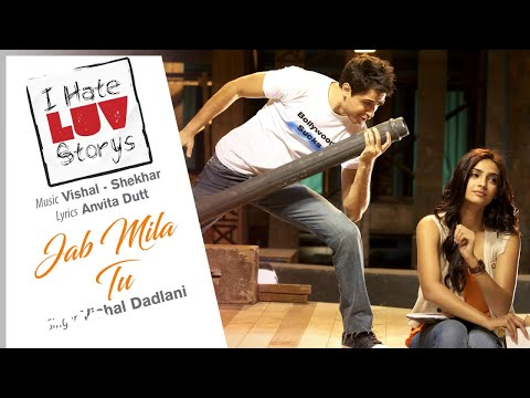 Jab Mila Tu - Official Audio Song | I Hate Luv Storys| Vishal Shekhar | Anvita Dutt
