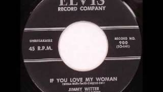 Jimmy Witter - If You Love My Woman