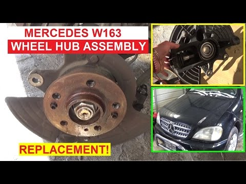 Front Wheel Hub Bearing Assembly Removal and Replacemen Mercedes W163 Steering knuckle ML CLASS