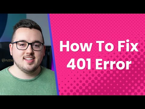 What is a 401 Error and How Do You Fix It?