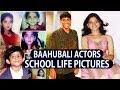 Baahubali 2 actors school life pictures  anushka shetty  tamannah  rana daggubati  prabhas