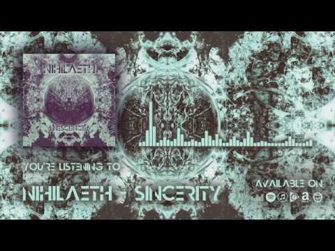 Nihilaeth - Sincerity (Official Music)