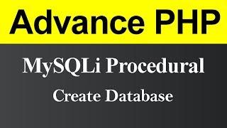Create Database MySQLi Procedural in PHP (Hindi)
