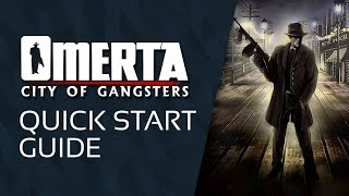Omerta - City of Gangsters: Quick Start Guide | GameSessions Guides
