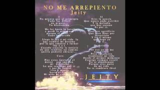 No Me Arrepiento - Jeity (Original) (Imperio)