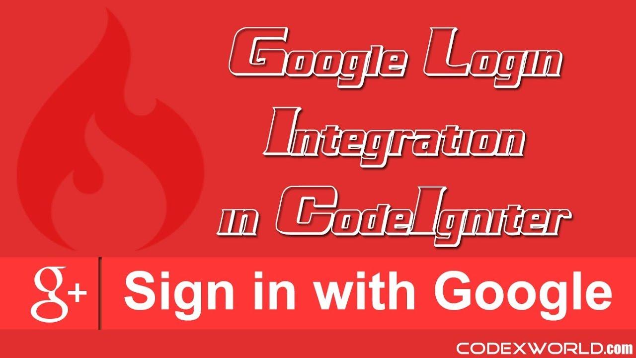 Login with Google Account in CodeIgniter