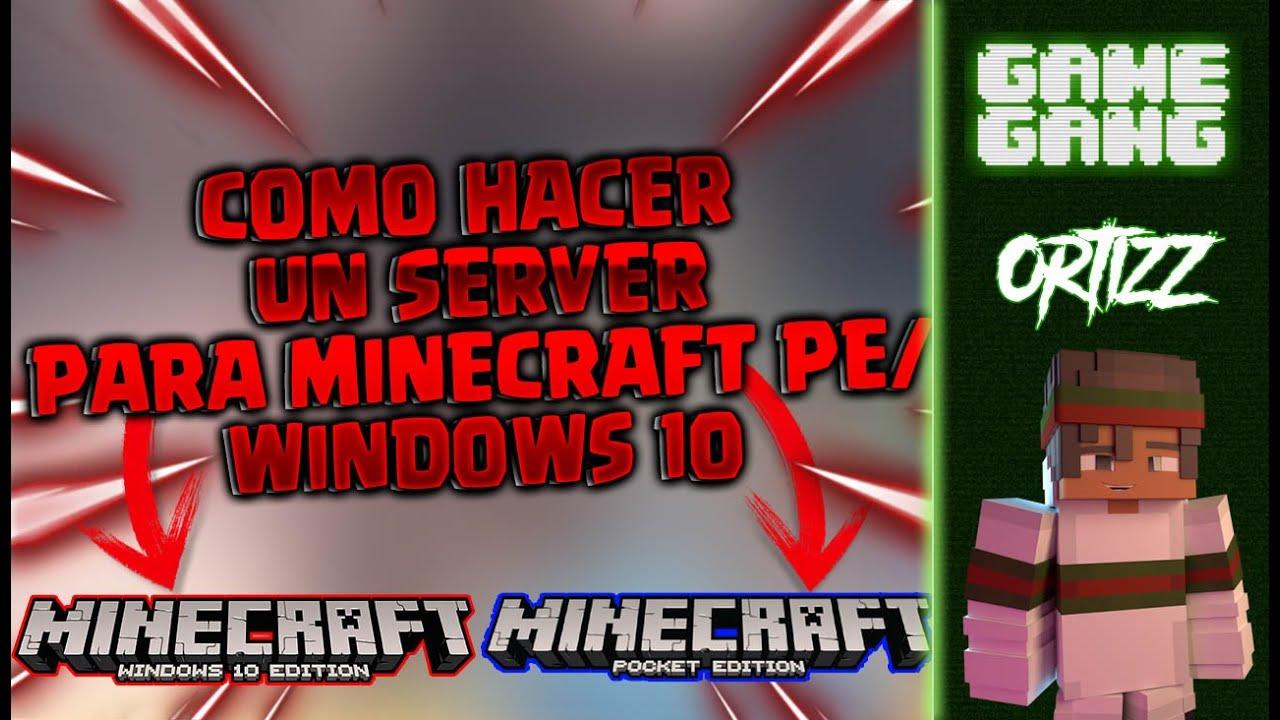 Como CREAR UN SERVIDOR para MINECRAFT PE / WINDOWS 10 ...