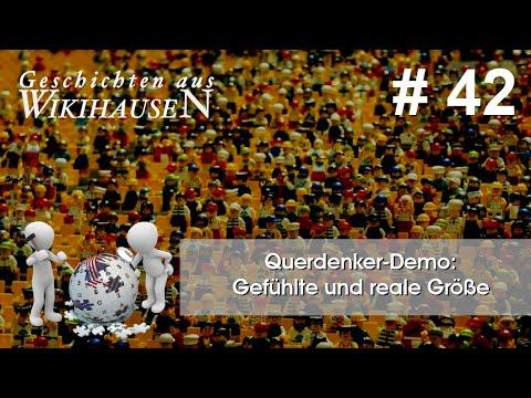 Querdenken-Demo Berlin: Gefühlte und gemessene Größe   #42 Wikihausen