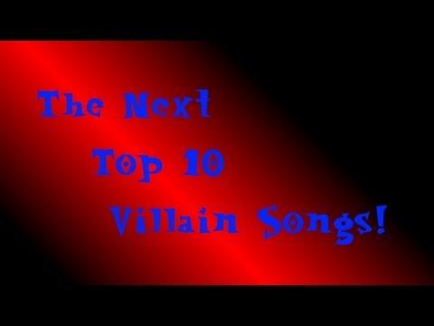 The Next Top 10 Villain Songs - Part 1/2
