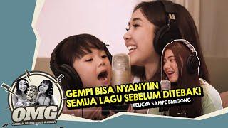 Download FELICYA SAMPE BENGONG, GEMPI BISA NYANYIIN SEMUA LAGU SEBELUM DITEBAK! | OMG Eps.08