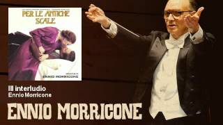 Ennio Morricone - III interludio - Per Le Antiche Scale (1975)