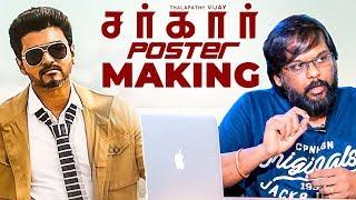 "Thalapathy Vijay said ""Pichitinga"" SARKAR Poster Making!"