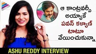 Ashu Reddy Reveals FACTS about Inking Pawan Kalyan Tattoo | Ashu Reddy Interview | Telugu FilmNagar