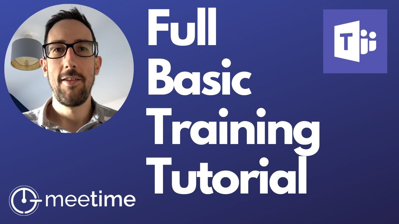 Microsoft Teams Full Basic Tutorial And Best Practices Training 2020