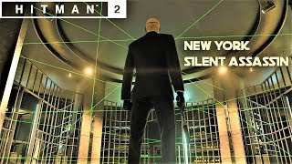 HITMAN 2 - The Bank Heist , New York (Master Difficulty)| Silent Assassin Walkthrough