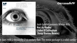 Josh Gabriel presents Winter Kills - Hot As Hades (John O