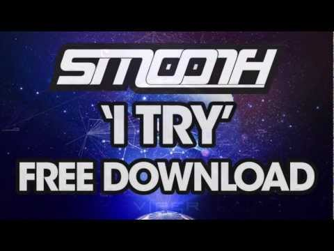 SMOOTH - I TRY (FREE DOWNLOAD)