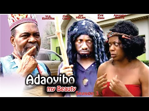 Ada Oyibo My Beauty Season 3 - 2016 Latest Nigerian Nollywood Movie