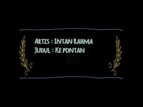 Intan Rahma - Ke Pontang Panting (Official Lyric Video)