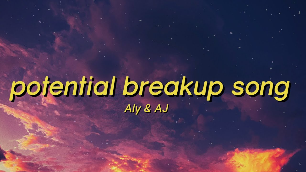 Potential Breakup Song - Aly & AJ (Lyrics) it took too long for you to call back tiktok