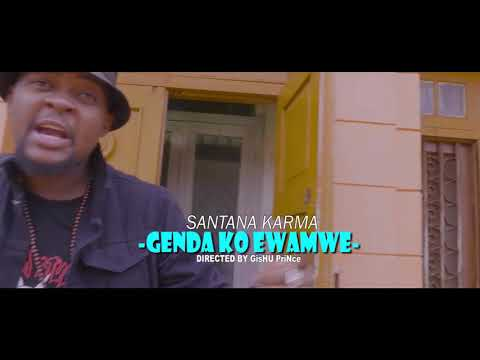 Gendako Ewamwe Santana Karma