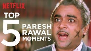 Top 5 Paresh Rawal Moments   Netflix India