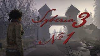 Прохождение Syberia III #1 Добро пожаловать в Вальсембор!