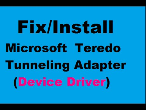 microsoft teredo tunneling adapter windows 7 driver