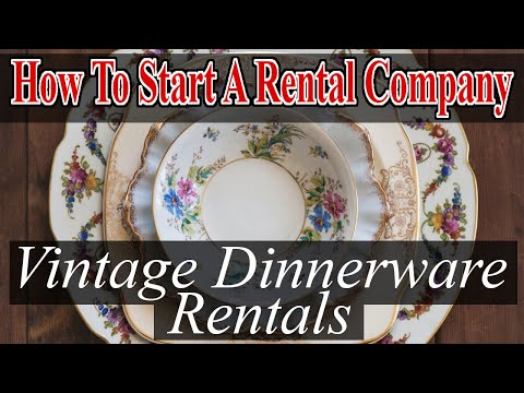 Start A Party Rental Company - Vintage Dinnerware