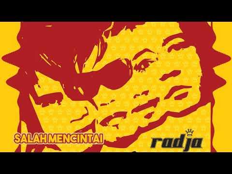 Radja - Salah Mencintai (Official Music Audio)