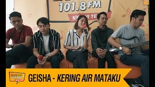 Geisha - Kering Air Mataku, LIVE! MP3