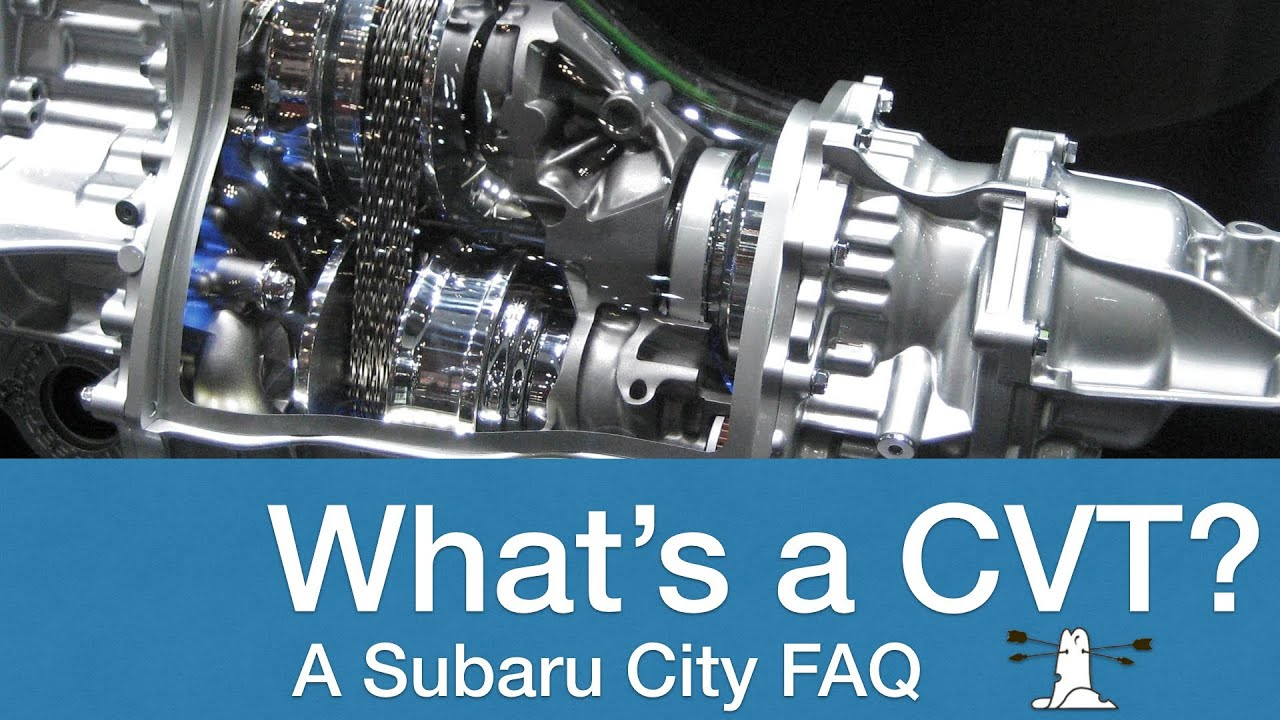 Subaru Cvt Automatic Transmission An Explainer Youtube