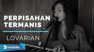 Download Mp3 Perpisahan Termanis   Lovarian   -  Michela Thea Cover