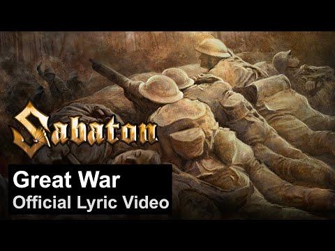 SABATON - Great War (Official Lyric Video)