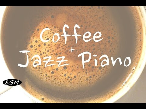 Relaxing Jazz Piano】Piano Instrumental Music - Background