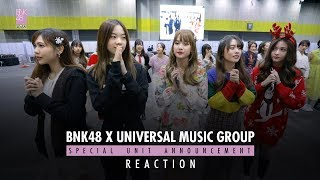 BNK48 x Universal Music Group Special Unit Announcement Reaction ver.