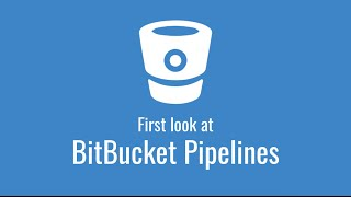 First look at BitBucket Pipelines