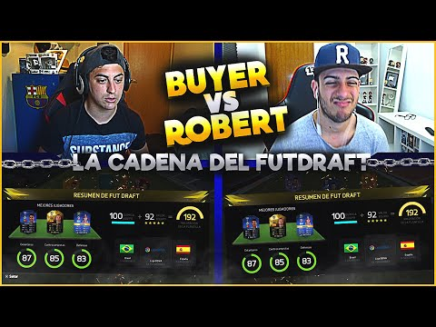 ¡¡BUYER vs ROBERT PG!! LA CADENA DEL FUT DRAFT