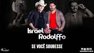 Se Você Soubesse - Israel e Rodolffo