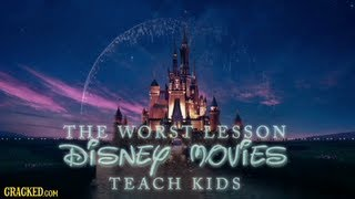 The 4 Worst Lessons Disney Movies Taught Us as Kids